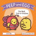 Peep and Egg: I'm Not Trick-or-Treating {Book Review}