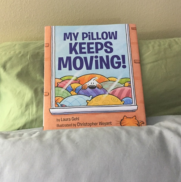 Laura Gehl My Pillow Keeps Moving
