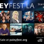 PaleyFest LA Comes to Hollywood in March 2020