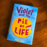 Violet and the Pie of Life {Book Review + Giveaway}