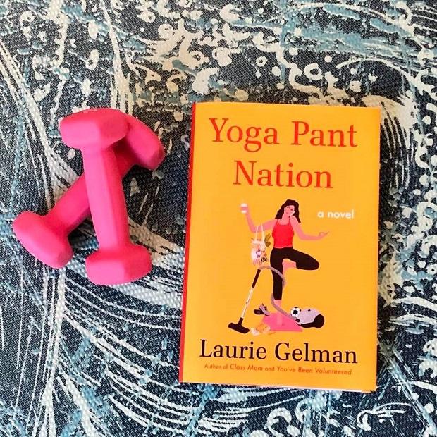 Summer Beach Read - Yoga Pant Nation - Laurie Gelman